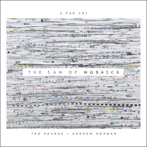 A Far Cry: The Law of Mosaics