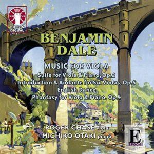 Benjamin Dale: Music for Viola