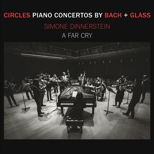 Circles: Piano Concertos by Bach & Glass