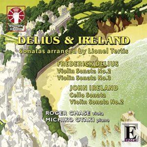 Delius & Ireland: Sonatas arranged by Lionel Tertis