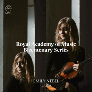 Royal Academy of Music Bicentenary Series: Emily Nebel