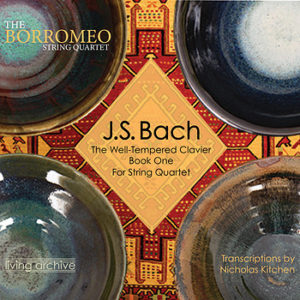 J.S. Bach: The Well-Tempered Clavier for String Quartet